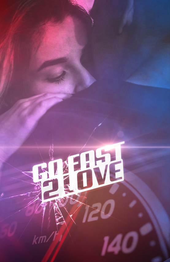 go fast 2 love -1rst